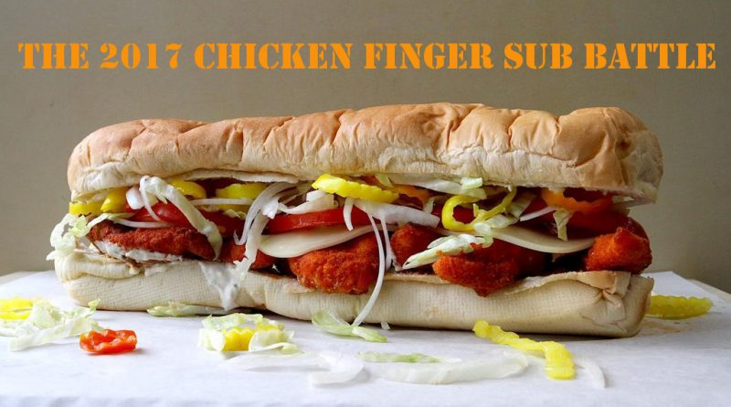 The 2017 Chicken Finger Sub Battle